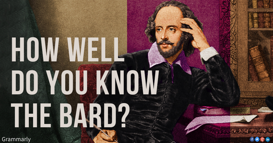 How well do you know the Bard?