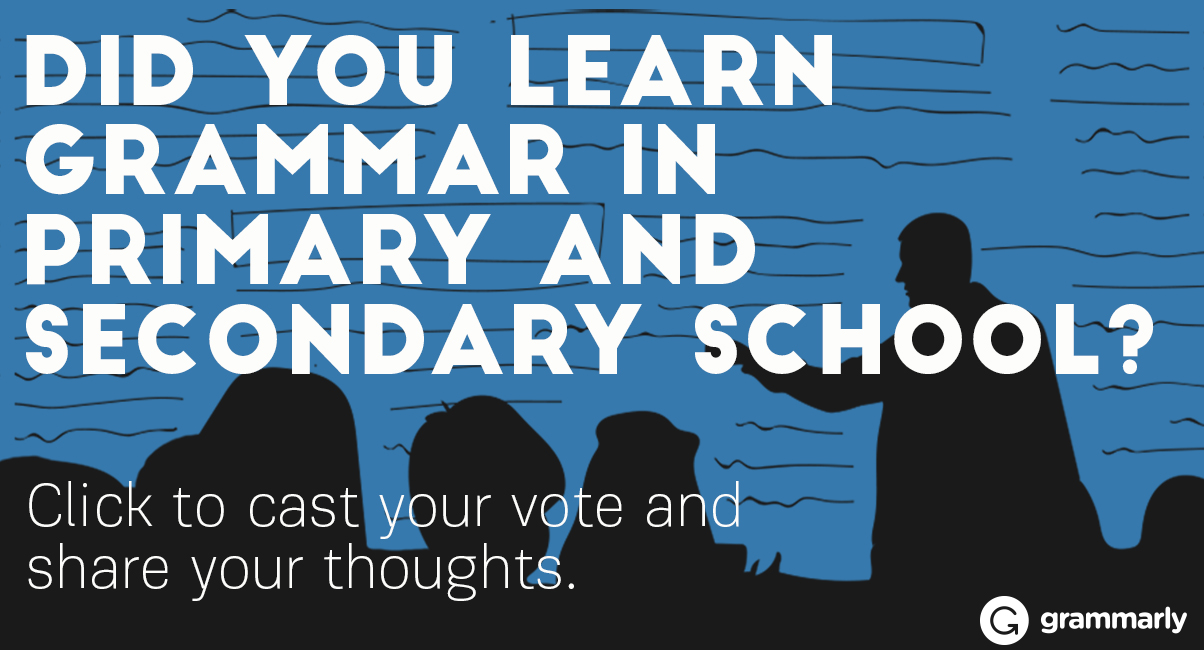 What did you learn when you had grammar lessons?