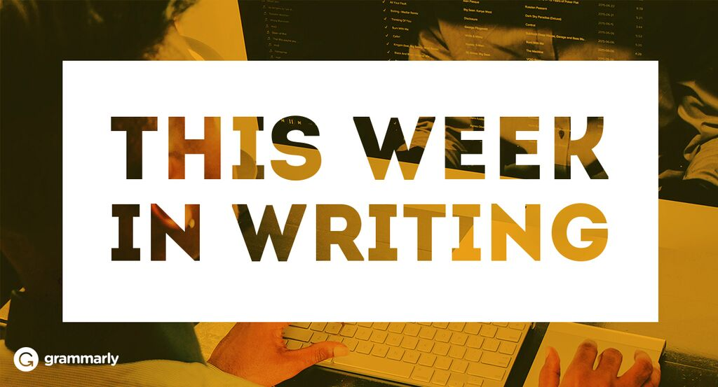 This Week in Writing