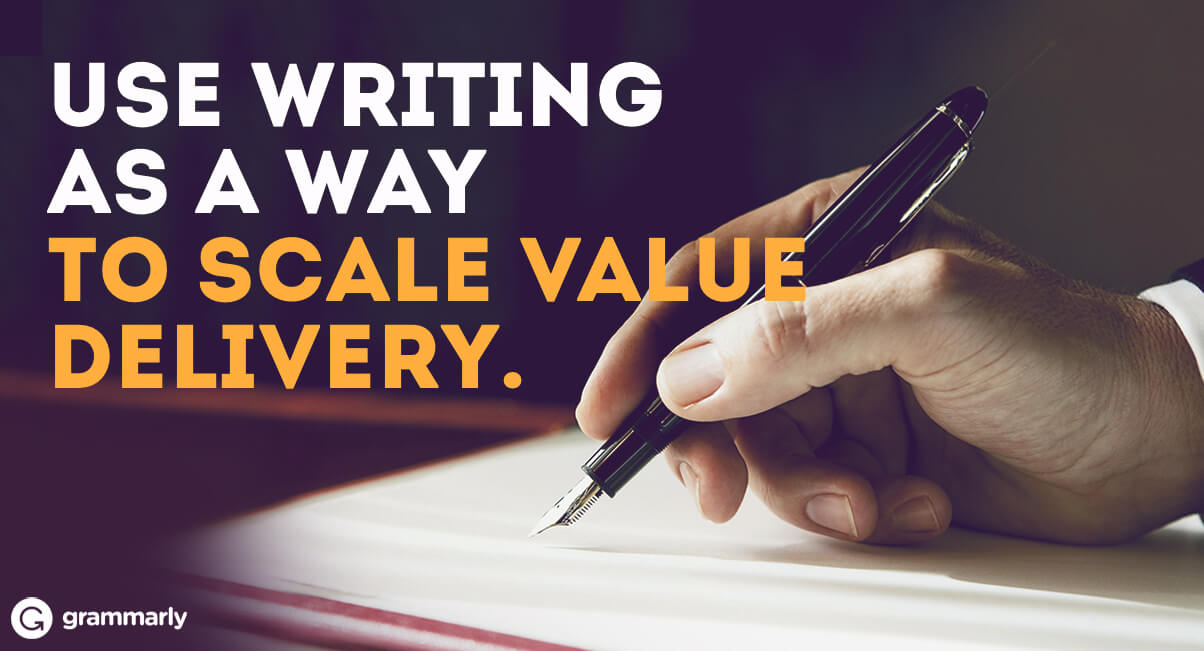 Use Writing to Scale Value Delivery Title Image