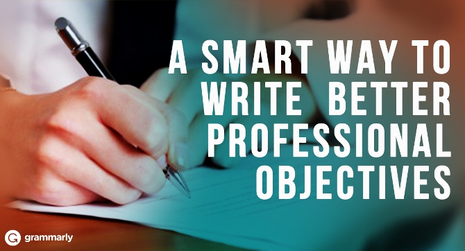 A SMART Way to Write Better Professional Objectives