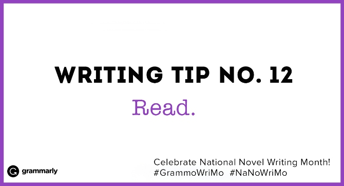 Writing Tip no. 12 Read. (small footer) Celebrate National Novel Writing Month! #GrammoWriMo #NaNoWriMo