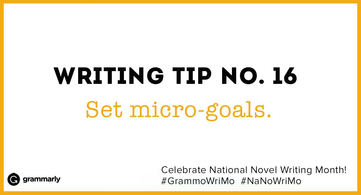 Set micro-goals.