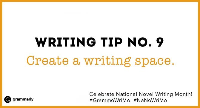 Create a writing space.