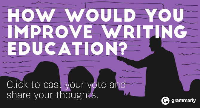 How would you improve writing education?